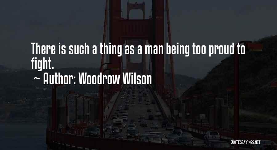 Woodrow Wilson Quotes 2054998