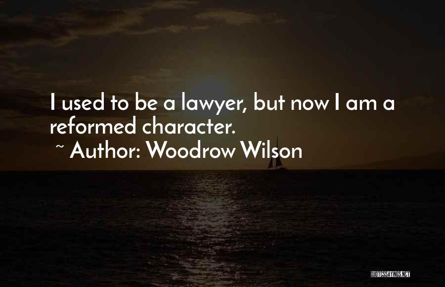 Woodrow Wilson Quotes 2056772
