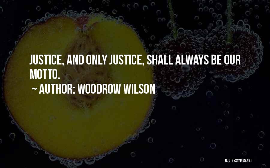 Woodrow Wilson Quotes 207888