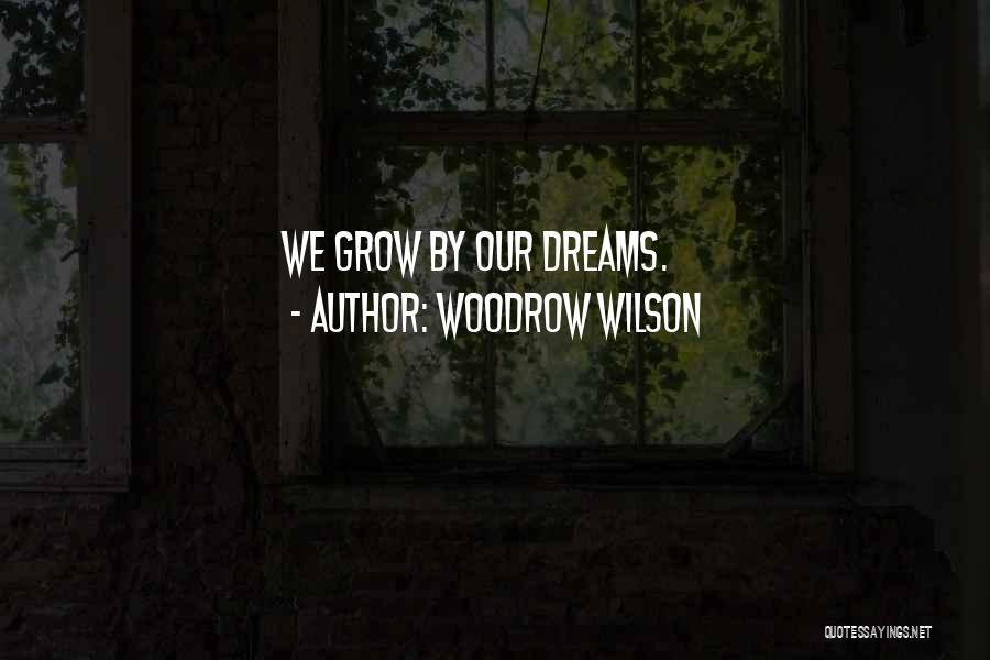 Woodrow Wilson Quotes 2150804