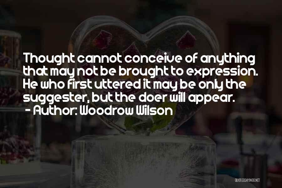 Woodrow Wilson Quotes 2170086