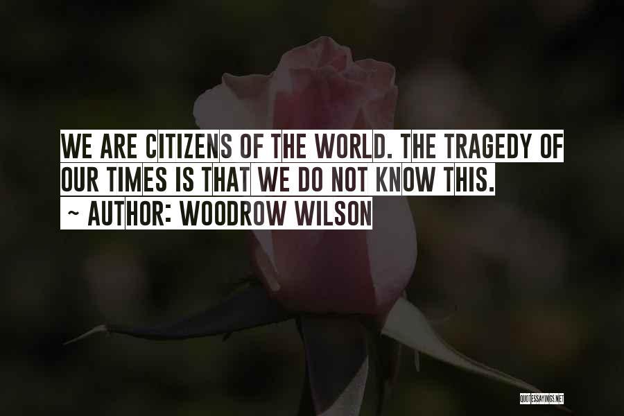 Woodrow Wilson Quotes 2199240