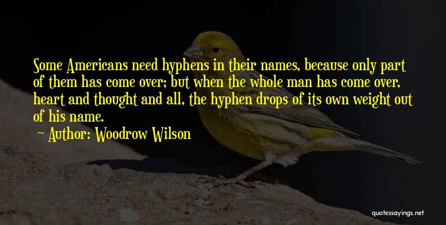 Woodrow Wilson Quotes 2236811