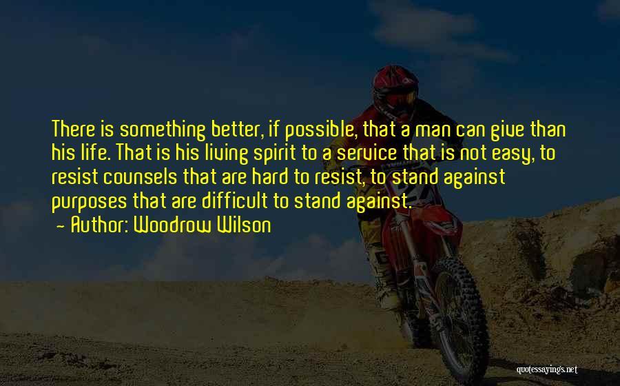 Woodrow Wilson Quotes 240567