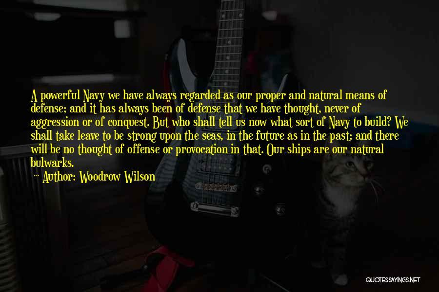 Woodrow Wilson Quotes 444417