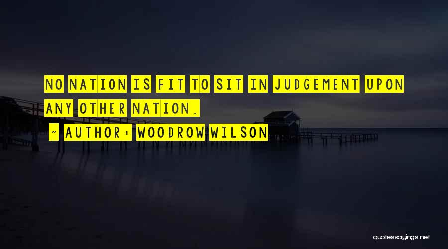 Woodrow Wilson Quotes 745521