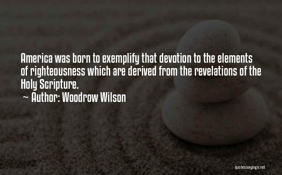 Woodrow Wilson Quotes 826180