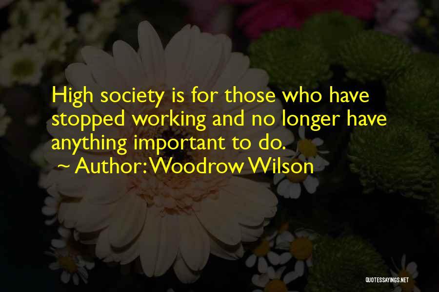 Woodrow Wilson Quotes 829545