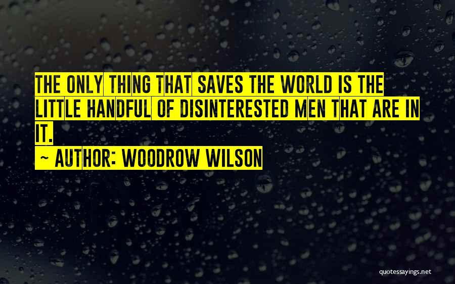 Woodrow Wilson Quotes 899299