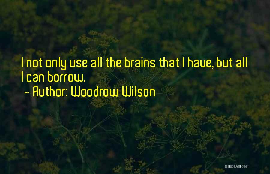 Woodrow Wilson Quotes 979807