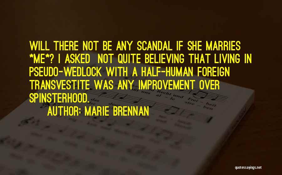 Woody Harrelson Fwb Quotes By Marie Brennan