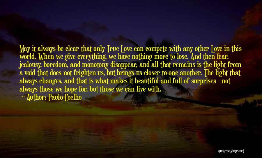 Woody Harrelson Fwb Quotes By Paulo Coelho