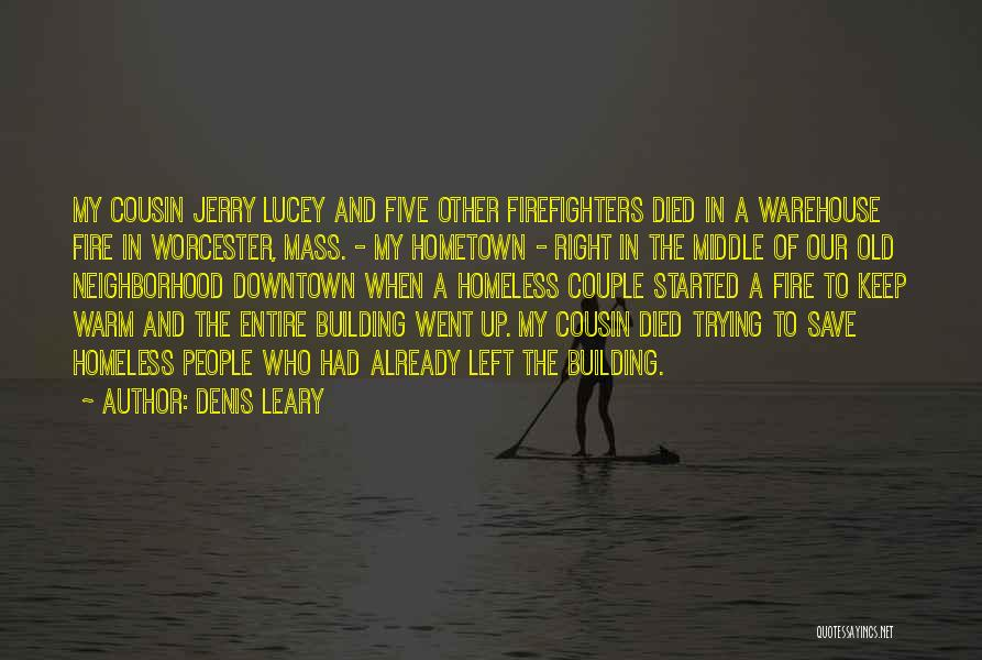 Worcester 6 Quotes By Denis Leary
