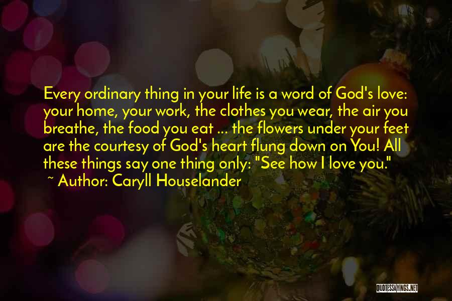 Word In Quotes By Caryll Houselander