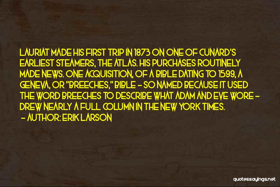 Word In Quotes By Erik Larson