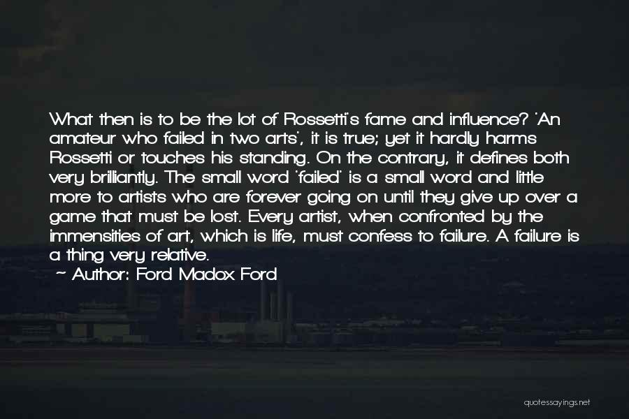 Word In Quotes By Ford Madox Ford
