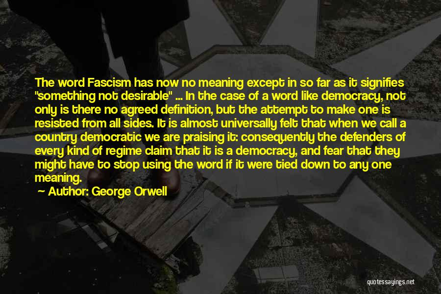 Word In Quotes By George Orwell