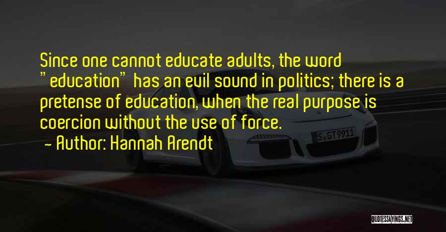 Word In Quotes By Hannah Arendt