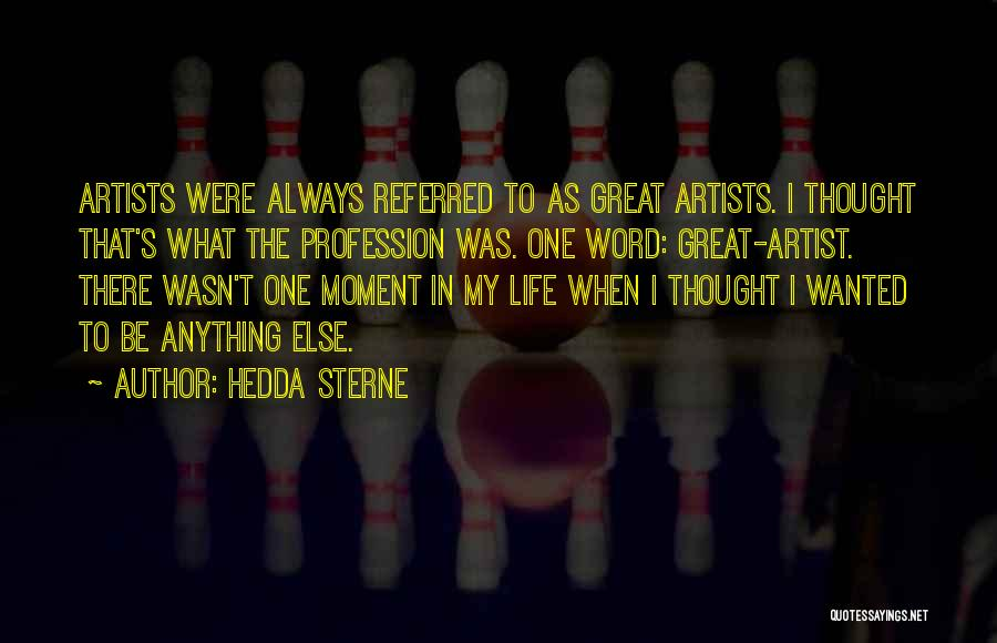 Word In Quotes By Hedda Sterne