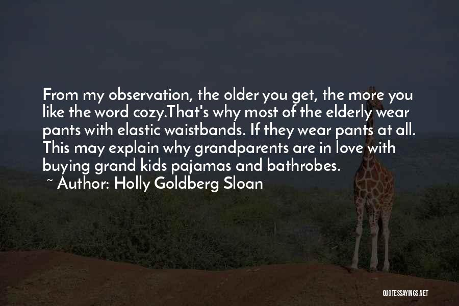 Word In Quotes By Holly Goldberg Sloan