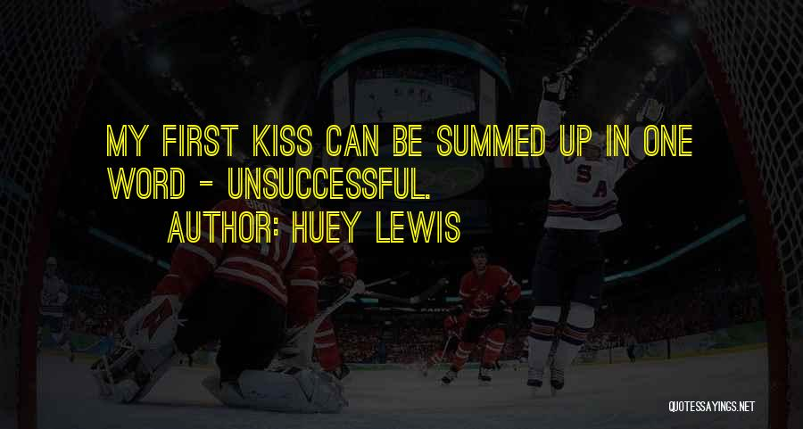 Word In Quotes By Huey Lewis