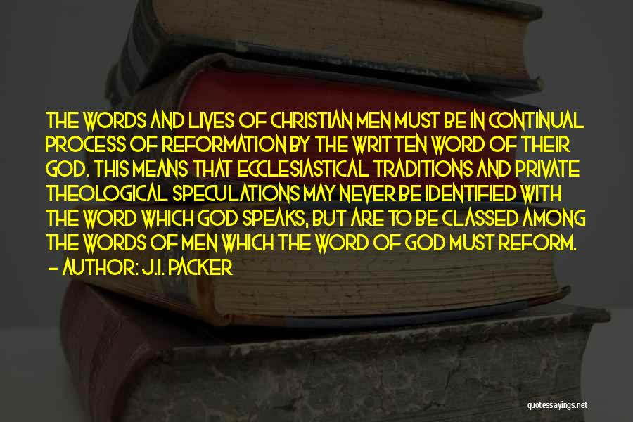 Word In Quotes By J.I. Packer
