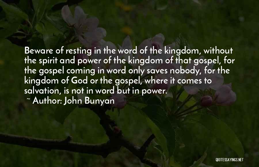 Word In Quotes By John Bunyan