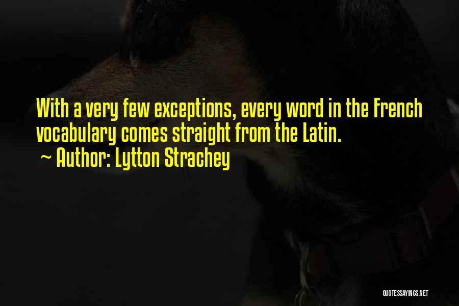 Word In Quotes By Lytton Strachey