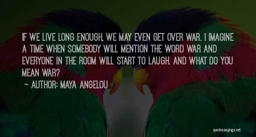 Word In Quotes By Maya Angelou