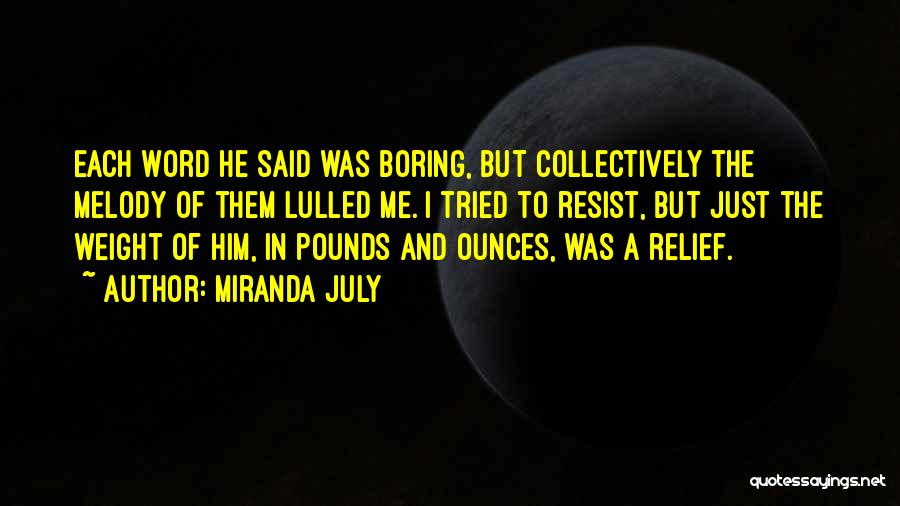 Word In Quotes By Miranda July