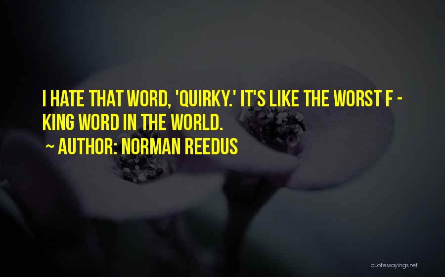 Word In Quotes By Norman Reedus