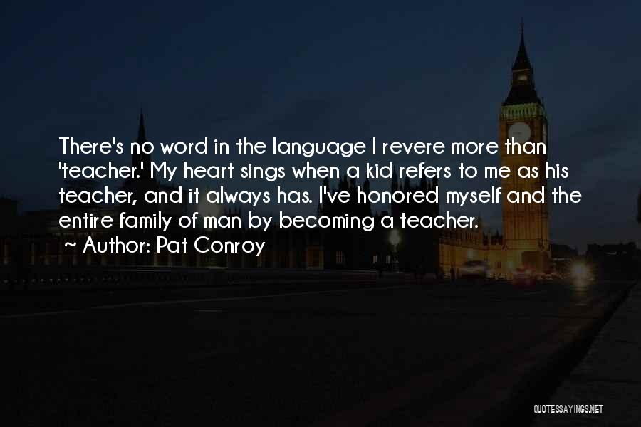 Word In Quotes By Pat Conroy