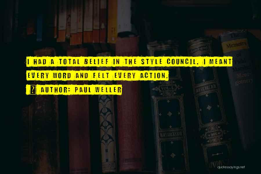 Word In Quotes By Paul Weller