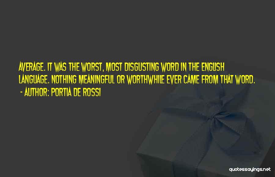 Word In Quotes By Portia De Rossi