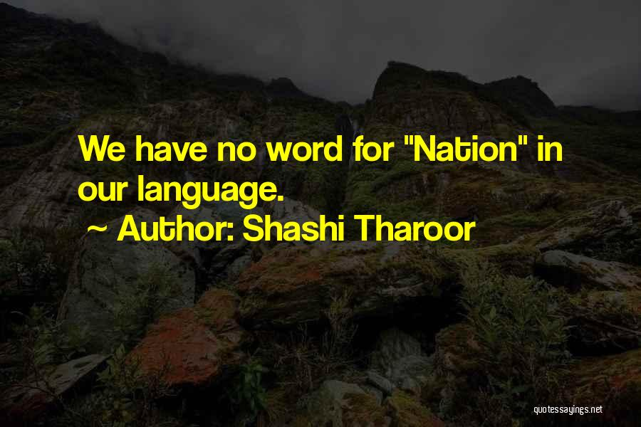 Word In Quotes By Shashi Tharoor