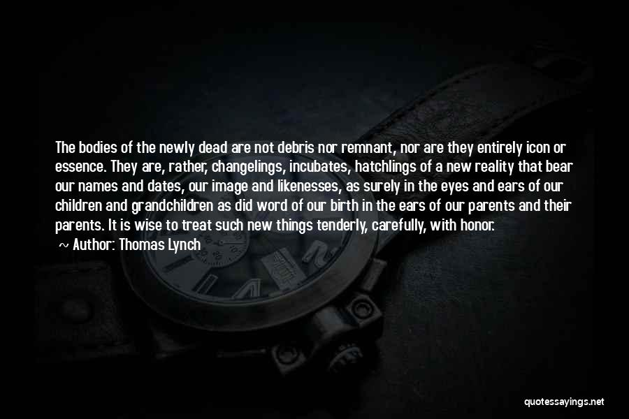 Word In Quotes By Thomas Lynch