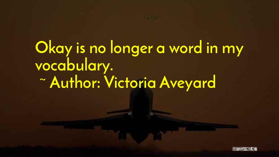 Word In Quotes By Victoria Aveyard