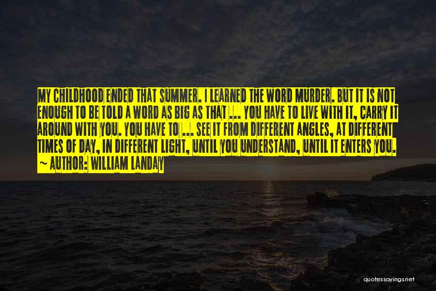 Word In Quotes By William Landay