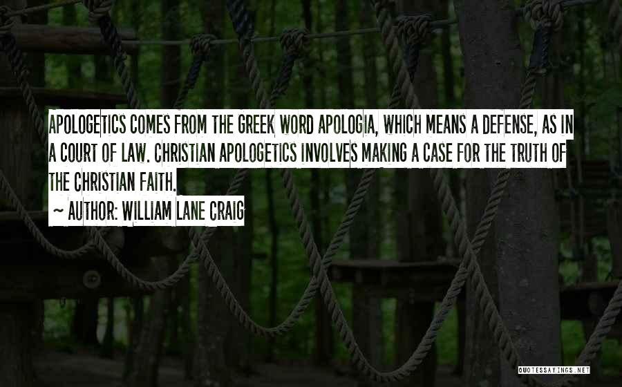 Word In Quotes By William Lane Craig