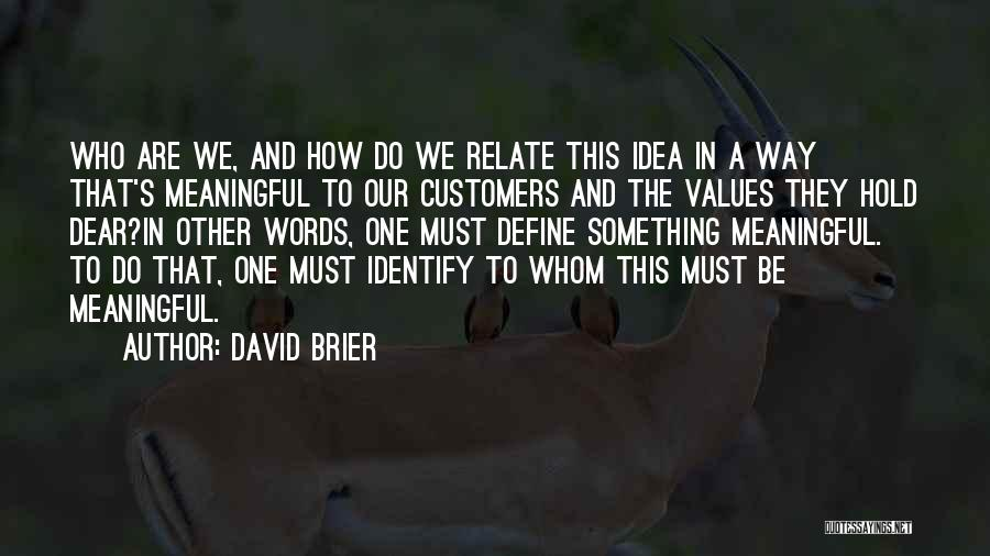 Words Are Meaningful Quotes By David Brier