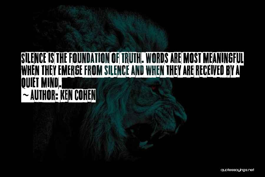 Words Are Meaningful Quotes By Ken Cohen