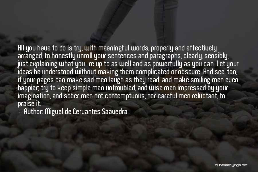 Words Are Meaningful Quotes By Miguel De Cervantes Saavedra