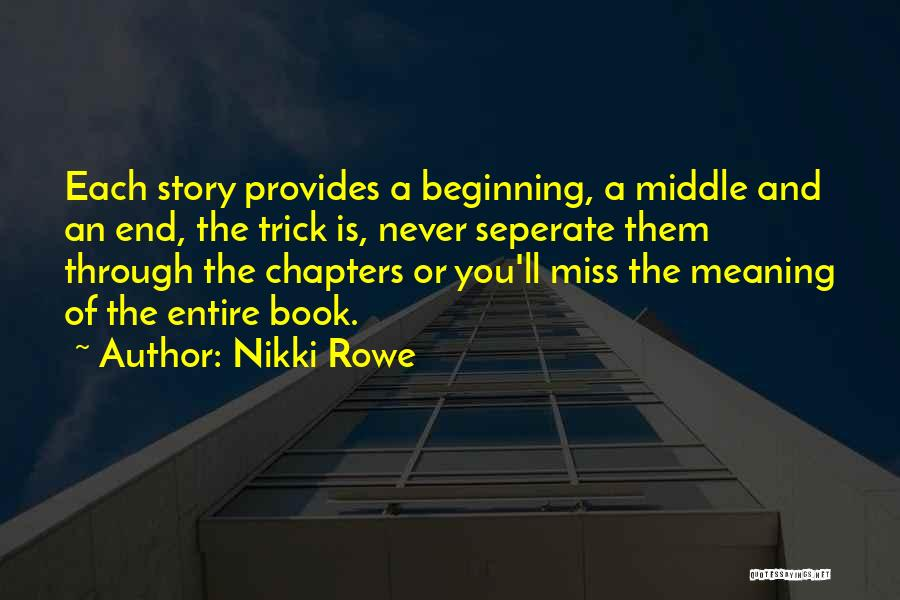 Words Are Meaningful Quotes By Nikki Rowe