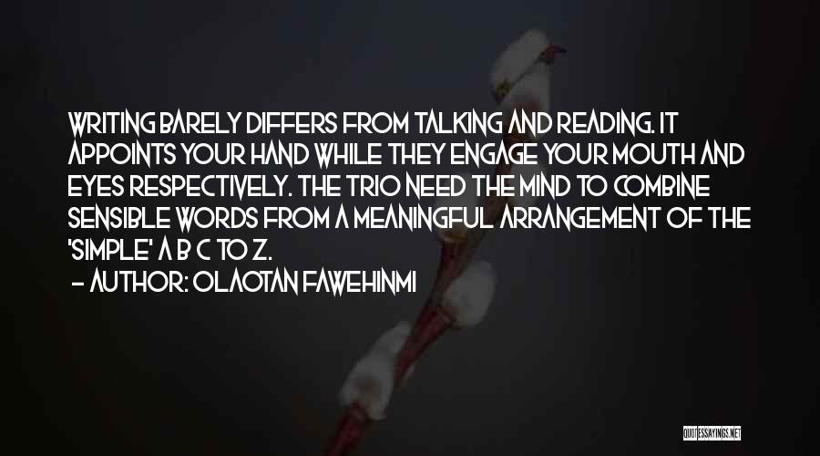 Words Are Meaningful Quotes By Olaotan Fawehinmi