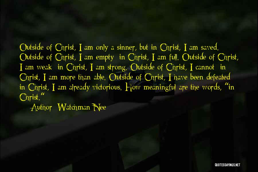 Words Are Meaningful Quotes By Watchman Nee