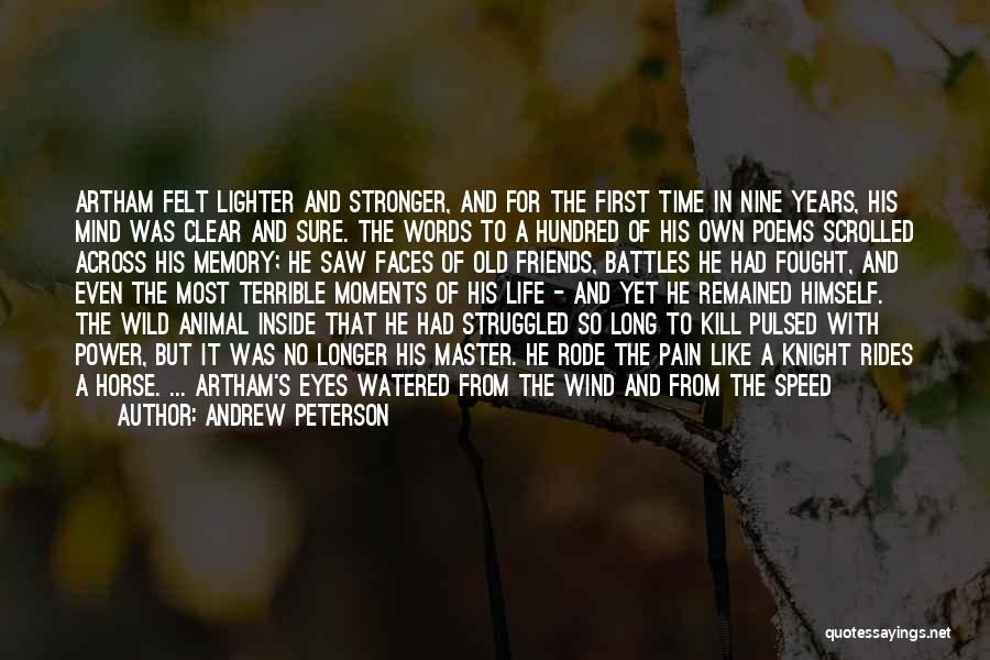 Words For Friends Quotes By Andrew Peterson