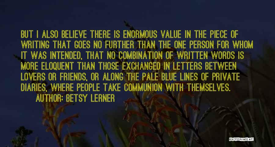 Words For Friends Quotes By Betsy Lerner