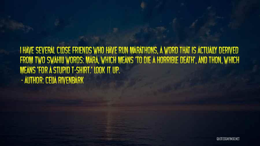Words For Friends Quotes By Celia Rivenbark