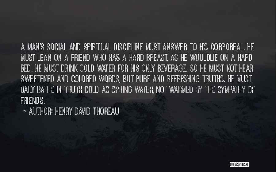 Words For Friends Quotes By Henry David Thoreau