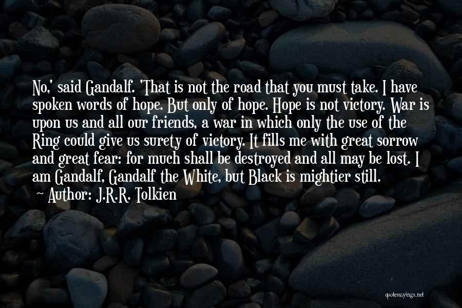 Words For Friends Quotes By J.R.R. Tolkien